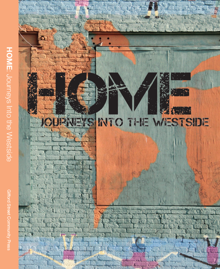 Home: Journeys into the Westside