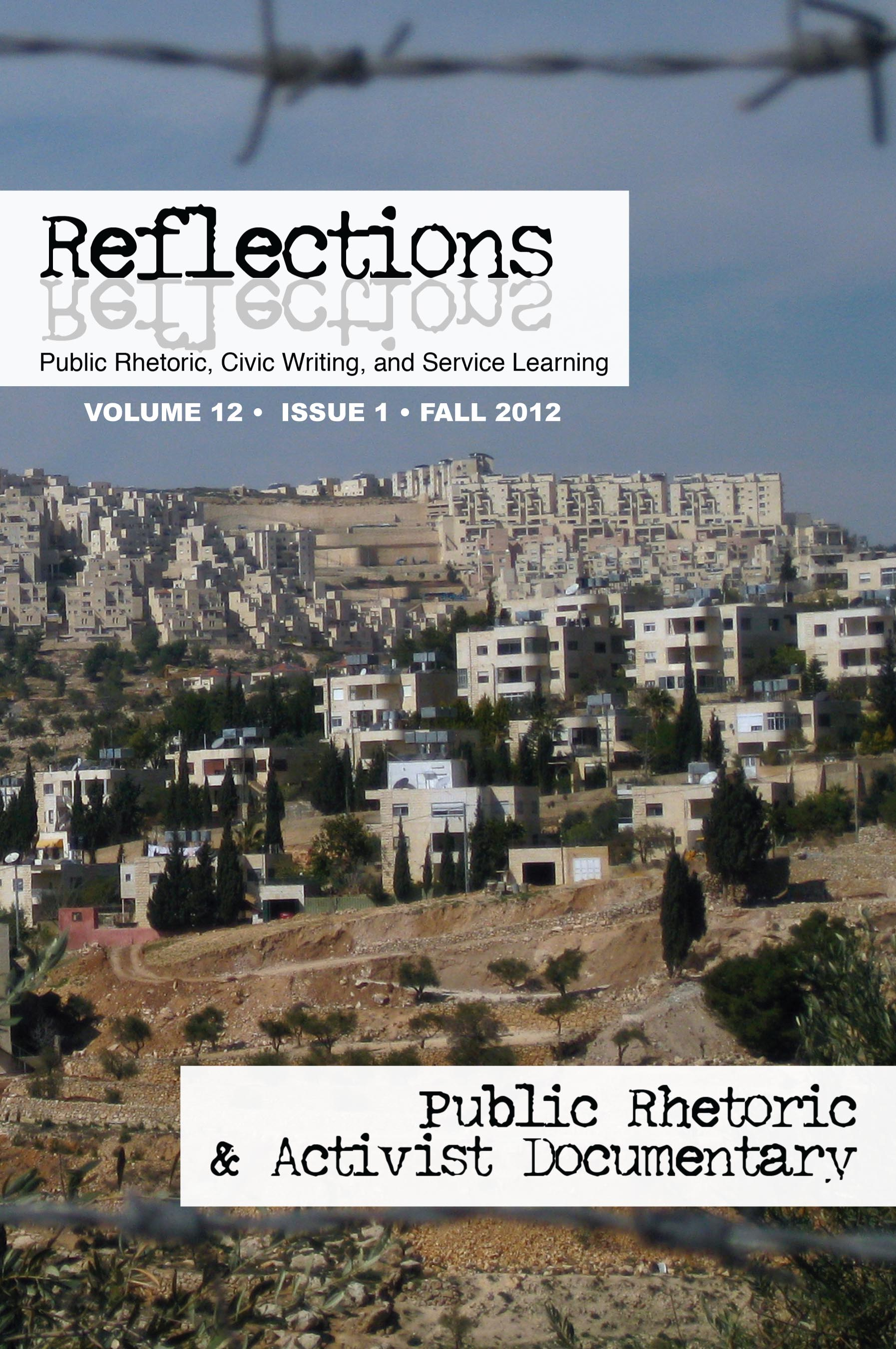 Editor's Introduction: Public Rhetoric and Activist Documentary by Diana George and Diane Shoos