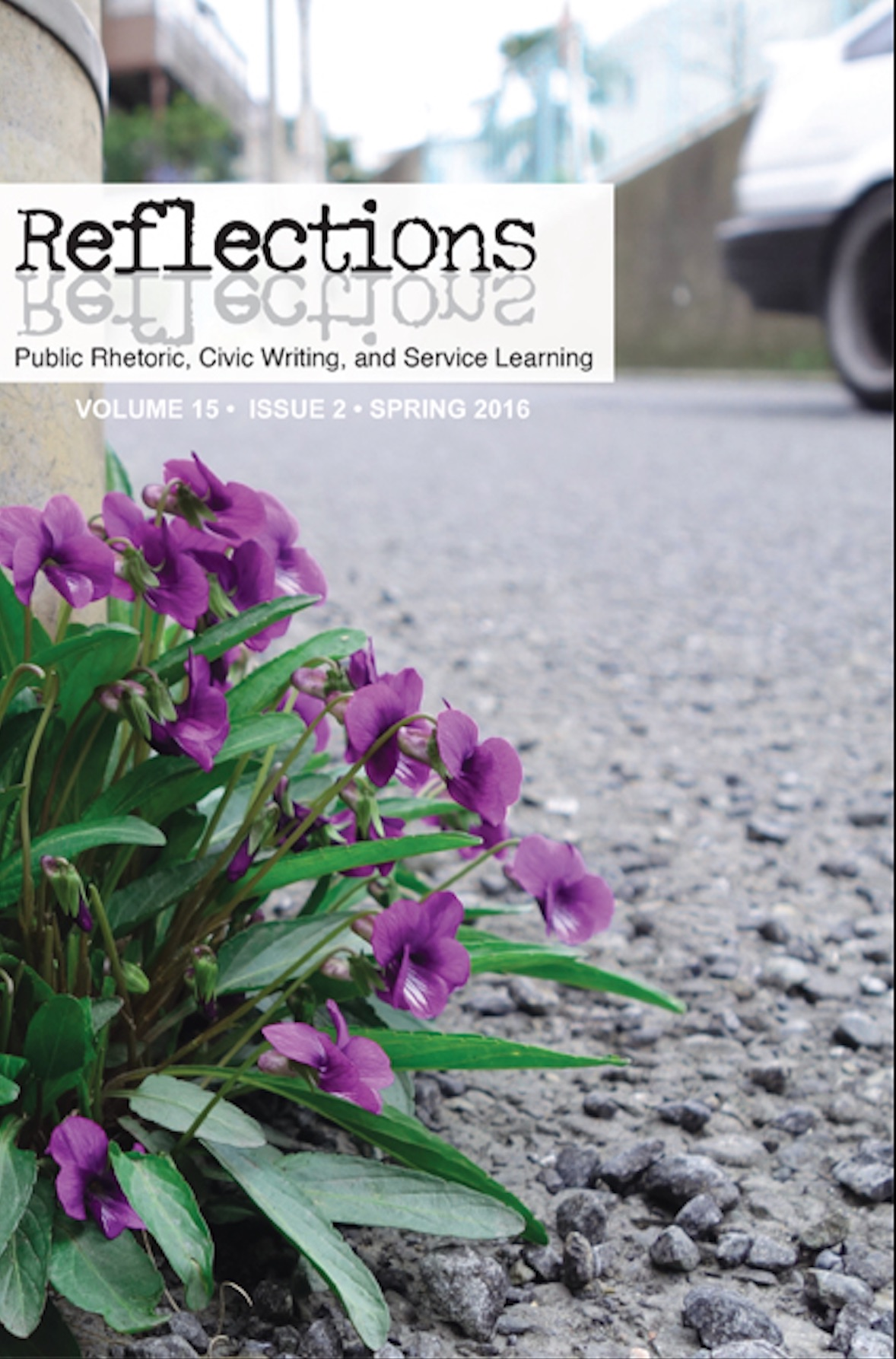Reflections Volume 15, Issue 2, Spring 2016 - Entire Issue